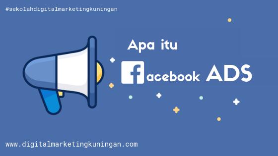 Apa itu Facebook Ads?